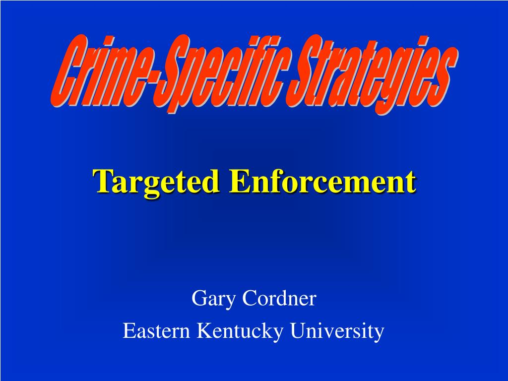targeted enforcement l.