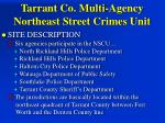tarrant co multi agency northeast street crimes unit