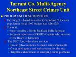 tarrant co multi agency northeast street crimes unit11
