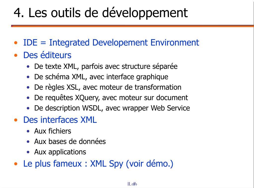 4. Les outils de développement