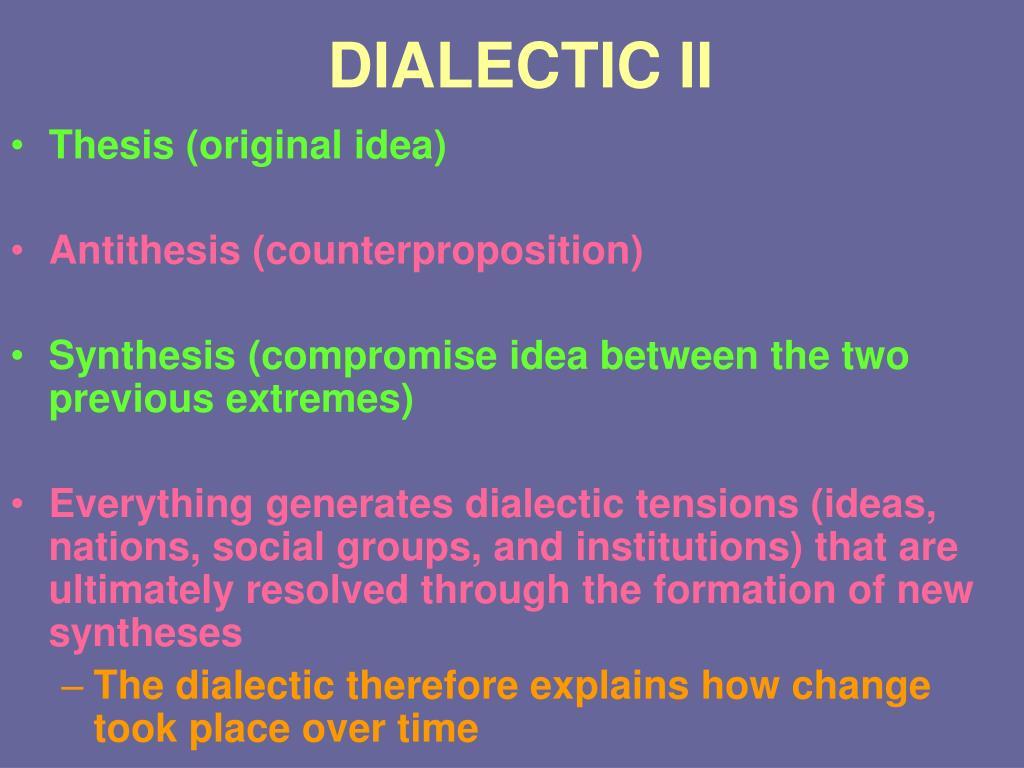 DIALECTIC II