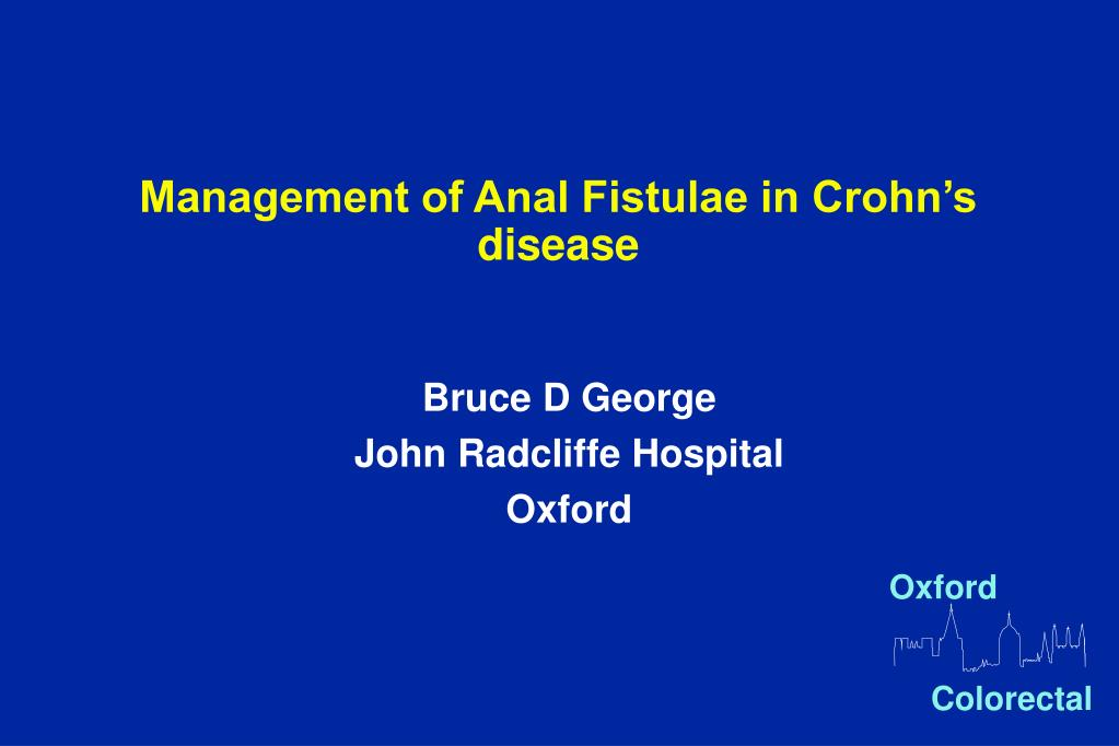 management of anal fistulae in crohn s disease l.