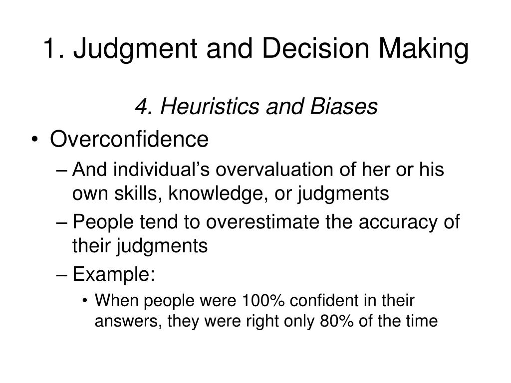 decision making heuristics bias
