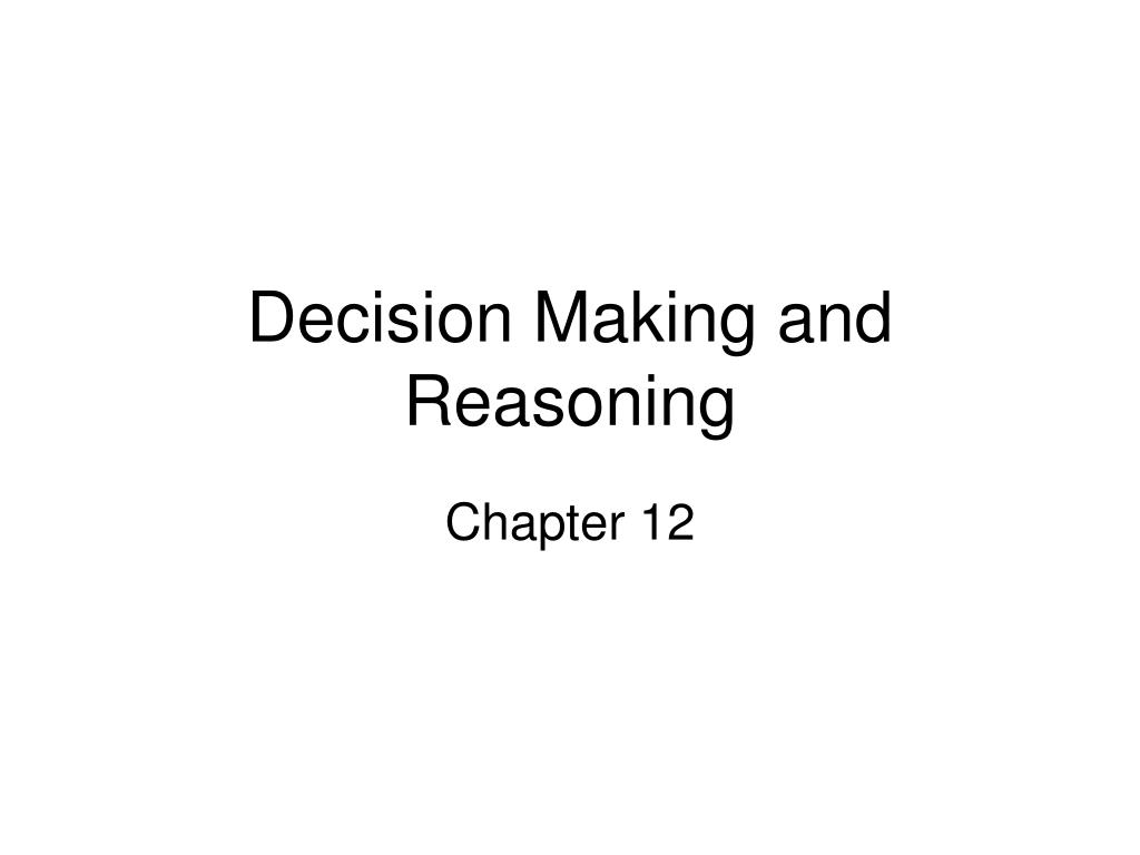 decision making and reasoning l.