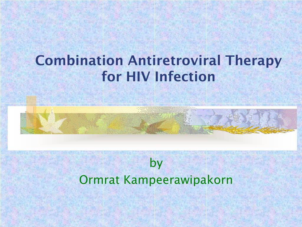 combination antiretroviral therapy for hiv infection l.