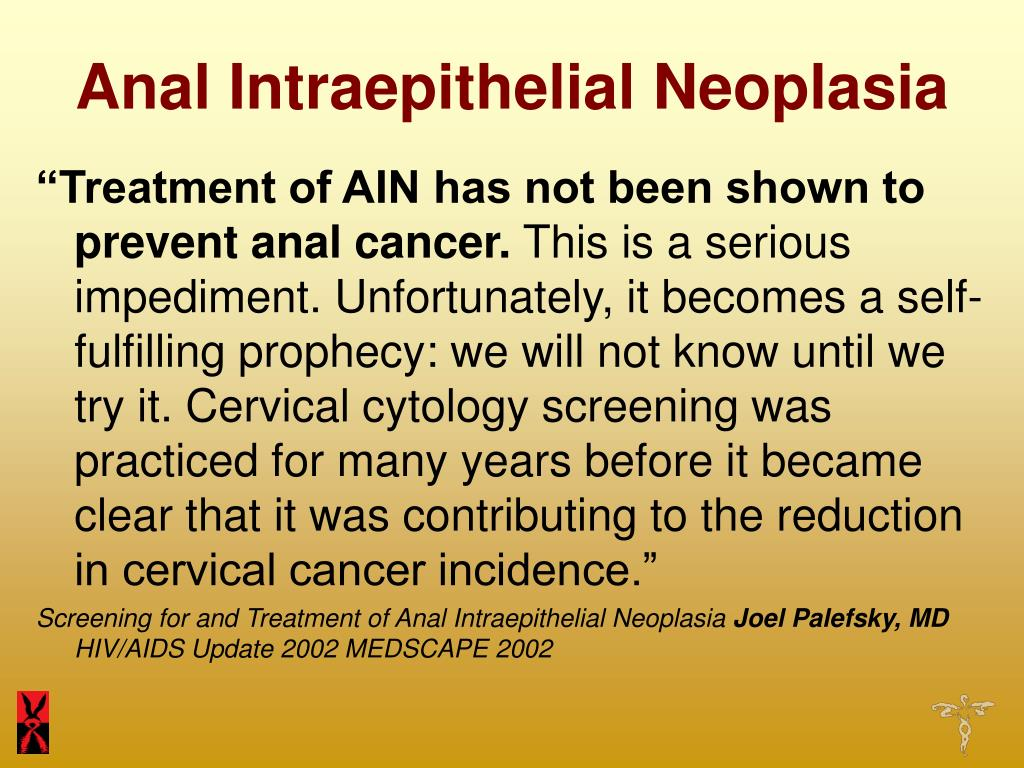 Treatment of anal intraepithelial neoplasia