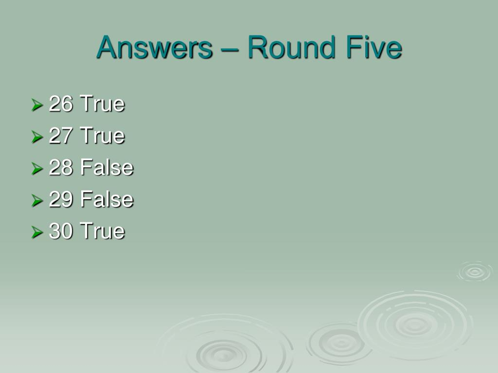Answers – Round Five