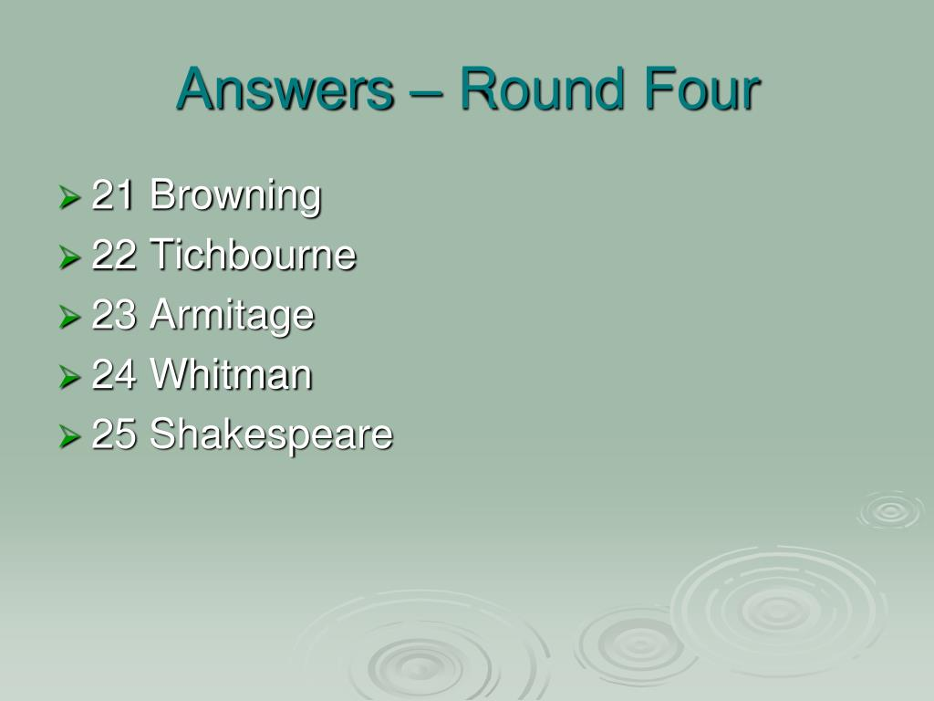 Answers – Round Four