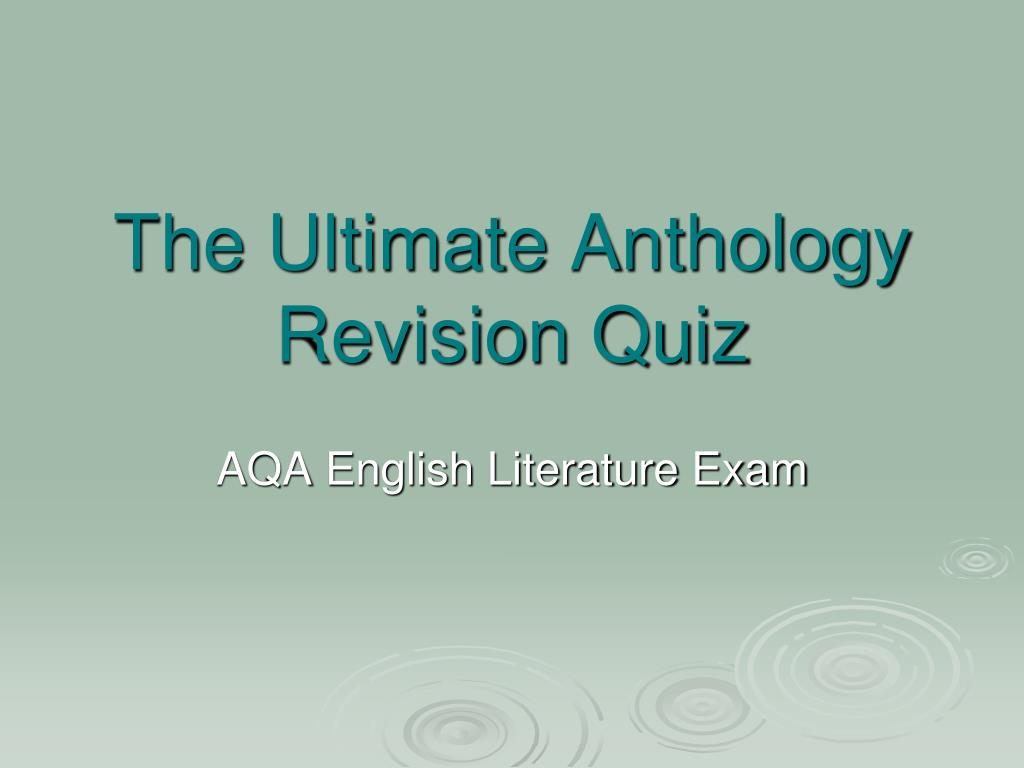 The Ultimate Anthology Revision Quiz