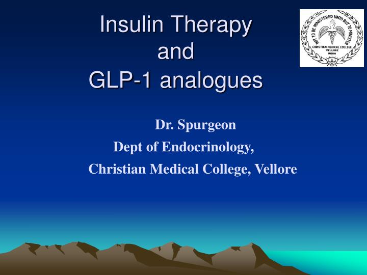 insulin therapy and glp 1 analogues n.