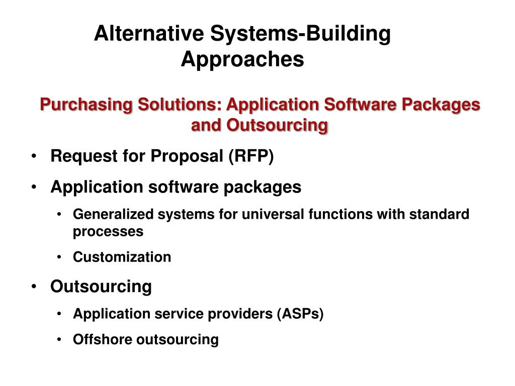 Alternative Systems-Building Approaches