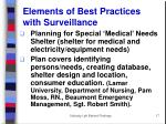 elements of best practices with surveillance