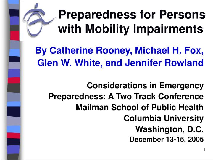 preparedness for persons with mobility impairments n.