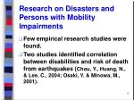 research on disasters and persons with mobility impairments