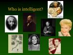 who is intelligent