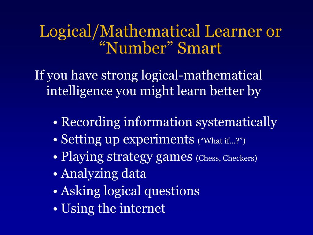 "Logical/Mathematical Learner or ""Number"" Smart"