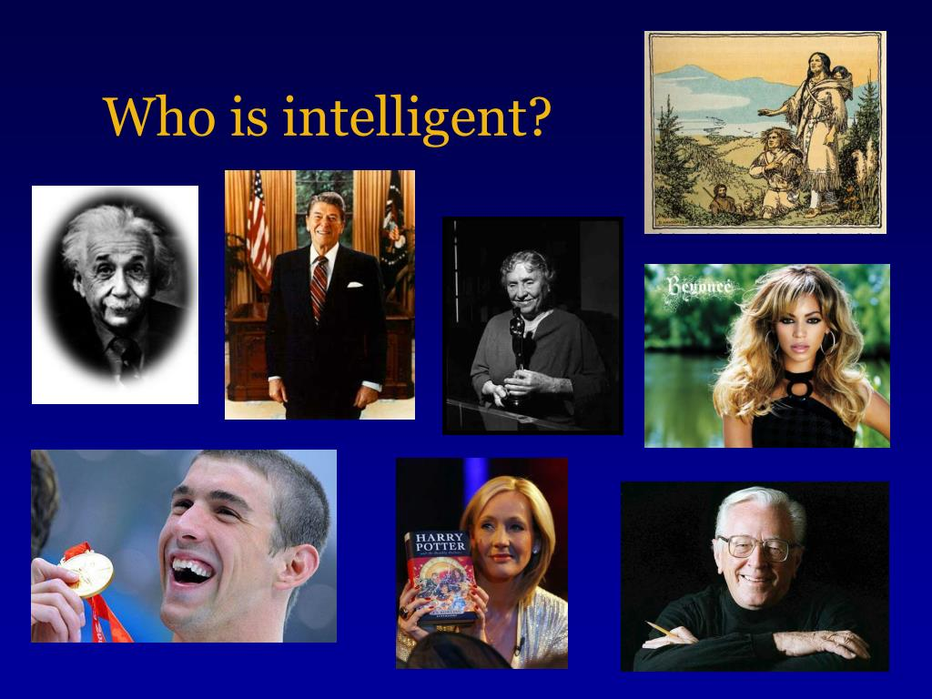 Who is intelligent?