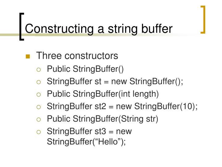Constructing a string buffer