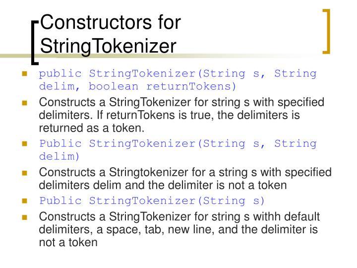 Constructors for StringTokenizer