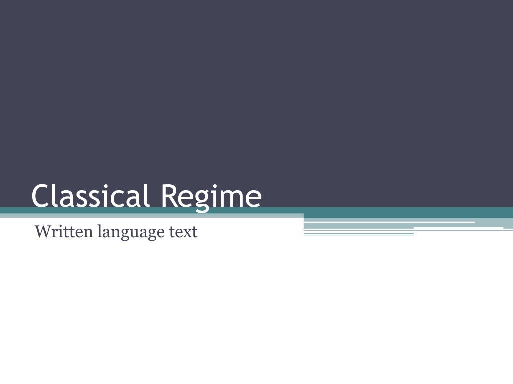 Classical Regime