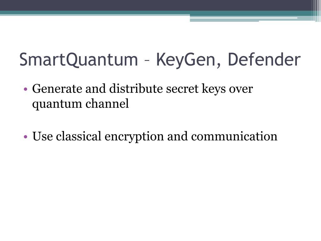 SmartQuantum – KeyGen, Defender
