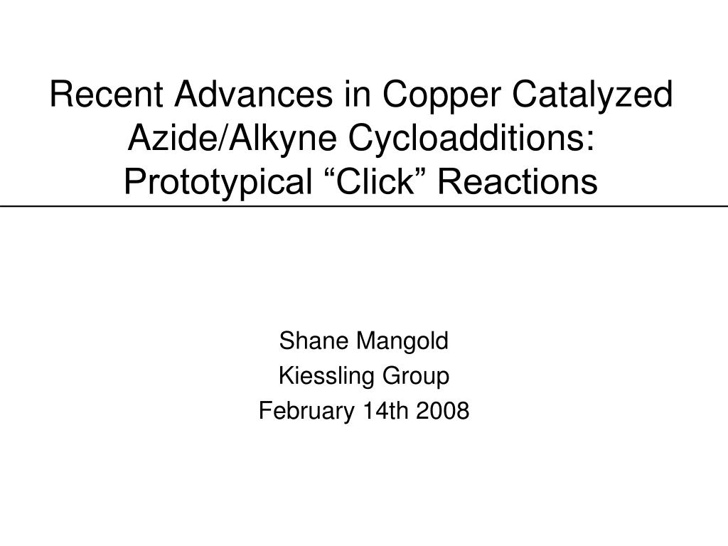 recent advances in copper catalyzed azide alkyne cycloadditions prototypical click reactions l.