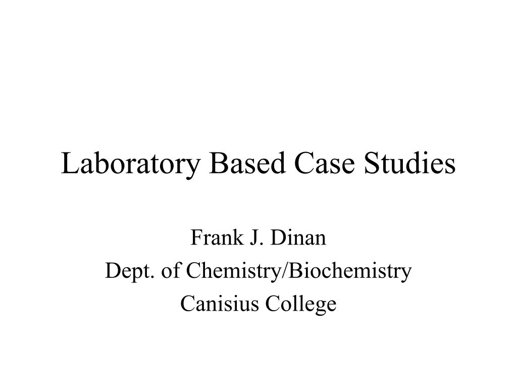 laboratory based case studies l.
