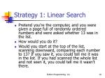 strategy 1 linear search
