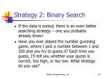 strategy 2 binary search