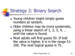strategy 2 binary search15