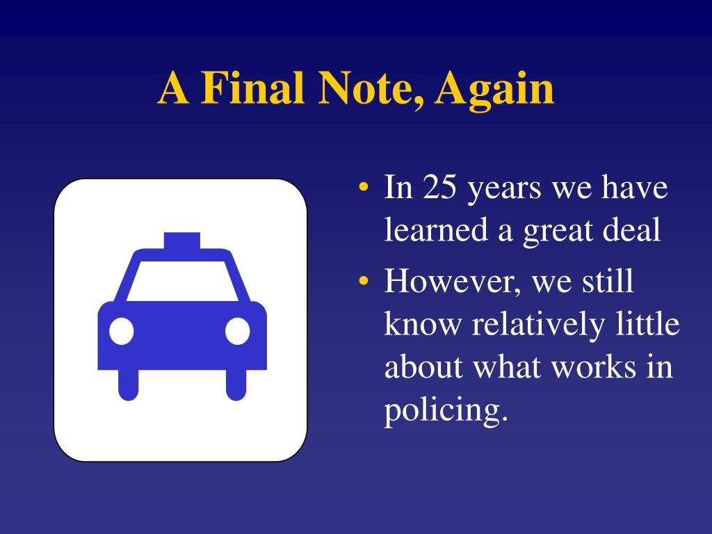 A Final Note, Again