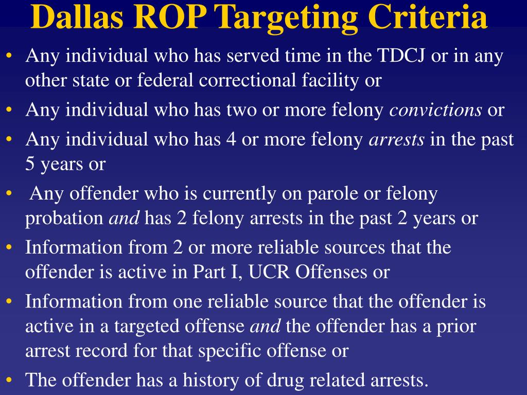 Dallas ROP Targeting Criteria