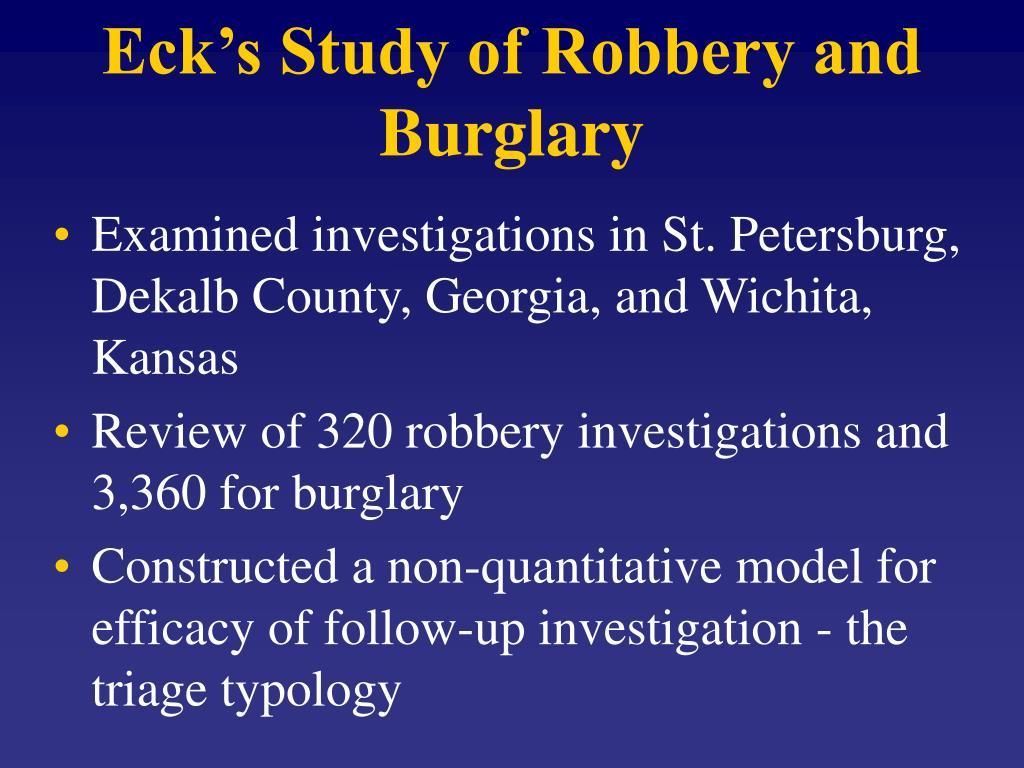 Eck's Study of Robbery and Burglary