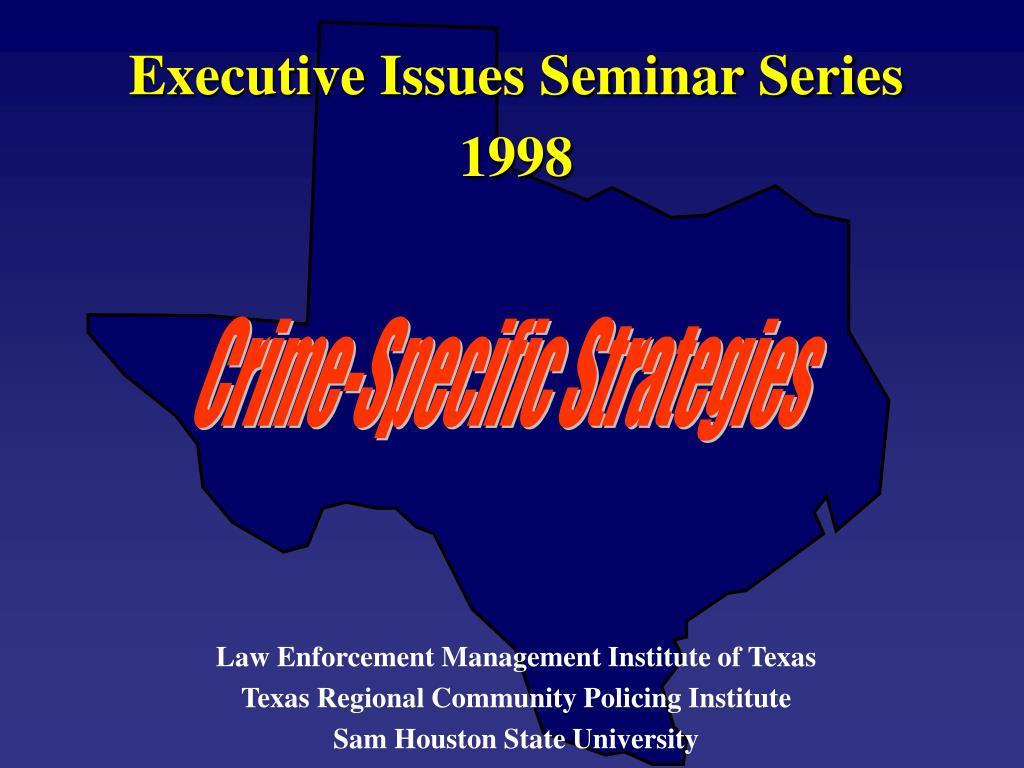 Executive Issues Seminar Series