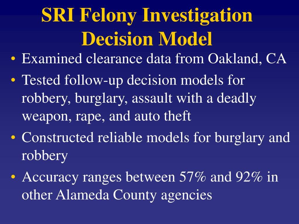 SRI Felony Investigation Decision Model
