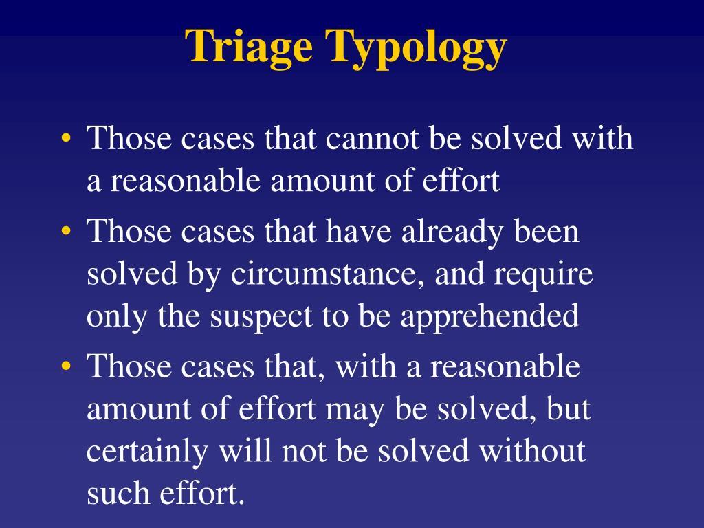 Triage Typology