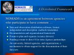 nomads is an agreement between agencies who participate to have common