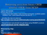 retrieving ascii from binary grib ulwrfsfc olr from ncep