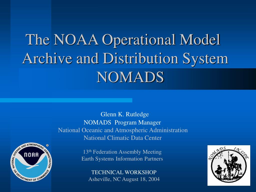 the noaa operational model archive and distribution system nomads l.