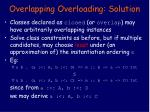 overlapping overloading solution