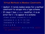 virtual methods vs member constraints33
