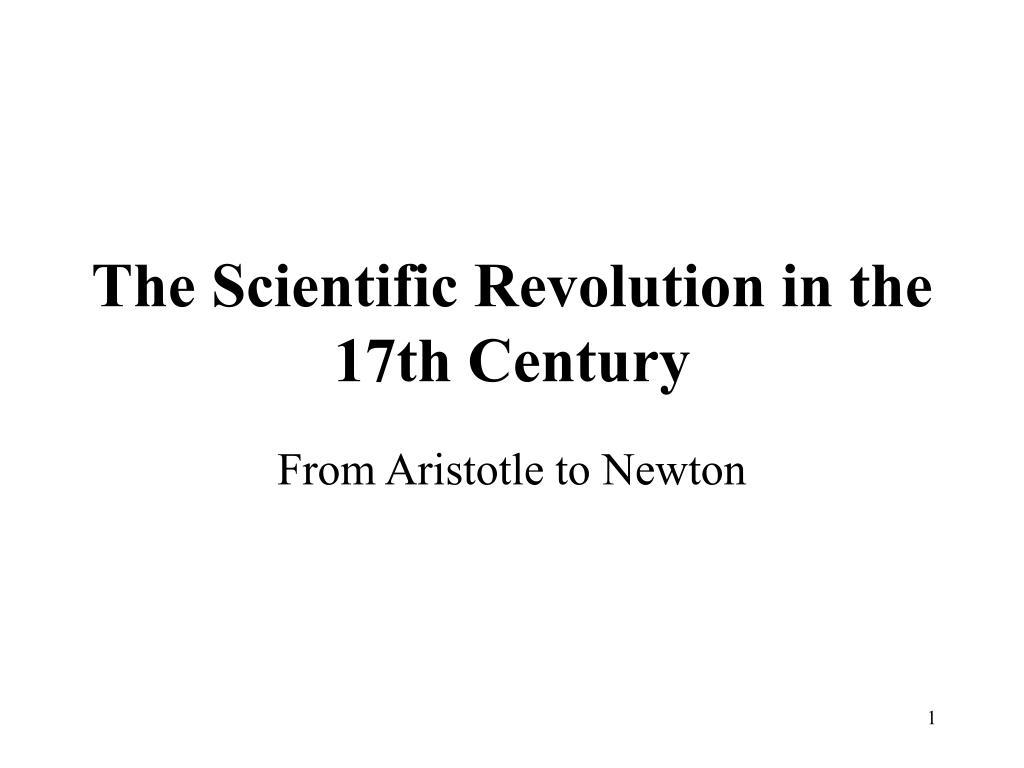 the scientific revolution in the 17th century l.