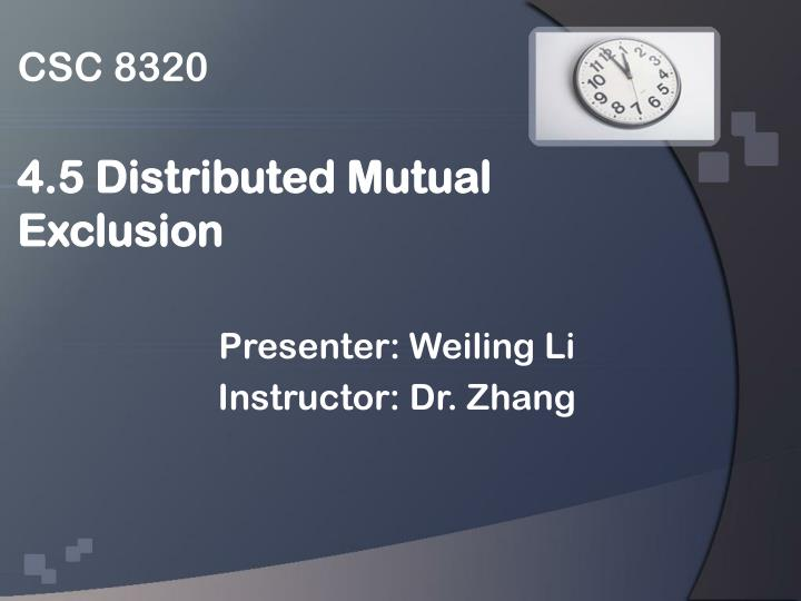 Csc 8320 4 5 distributed mutual exclusion