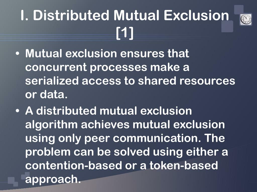 I. Distributed Mutual Exclusion [1]