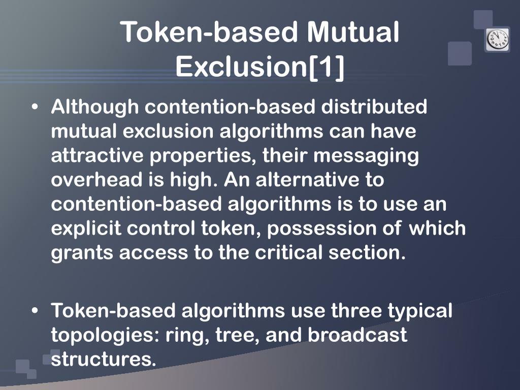 Token-based Mutual Exclusion[1]
