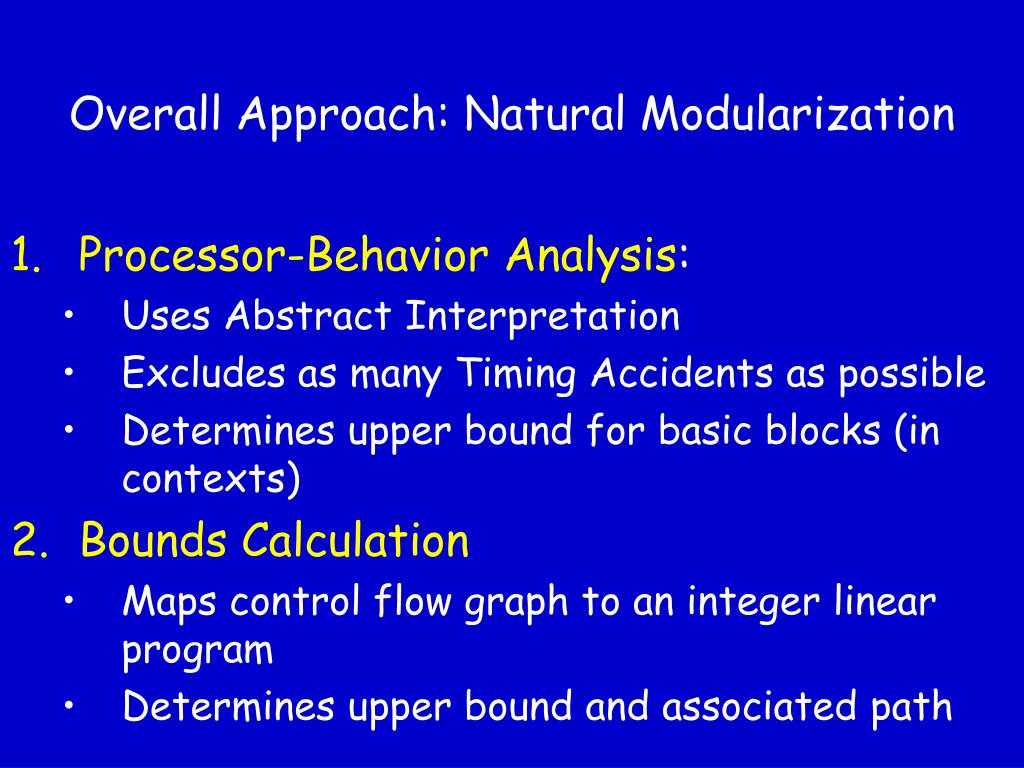 Overall Approach: Natural Modularization
