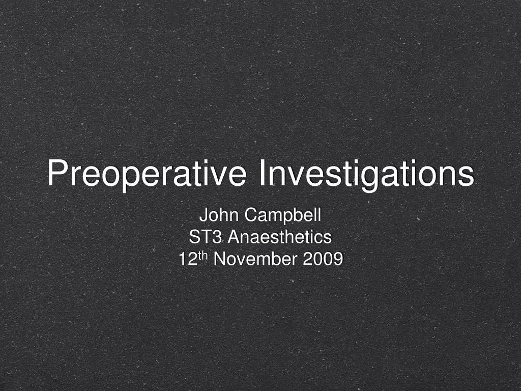 preoperative investigations l.