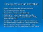 emergency uterine relaxation