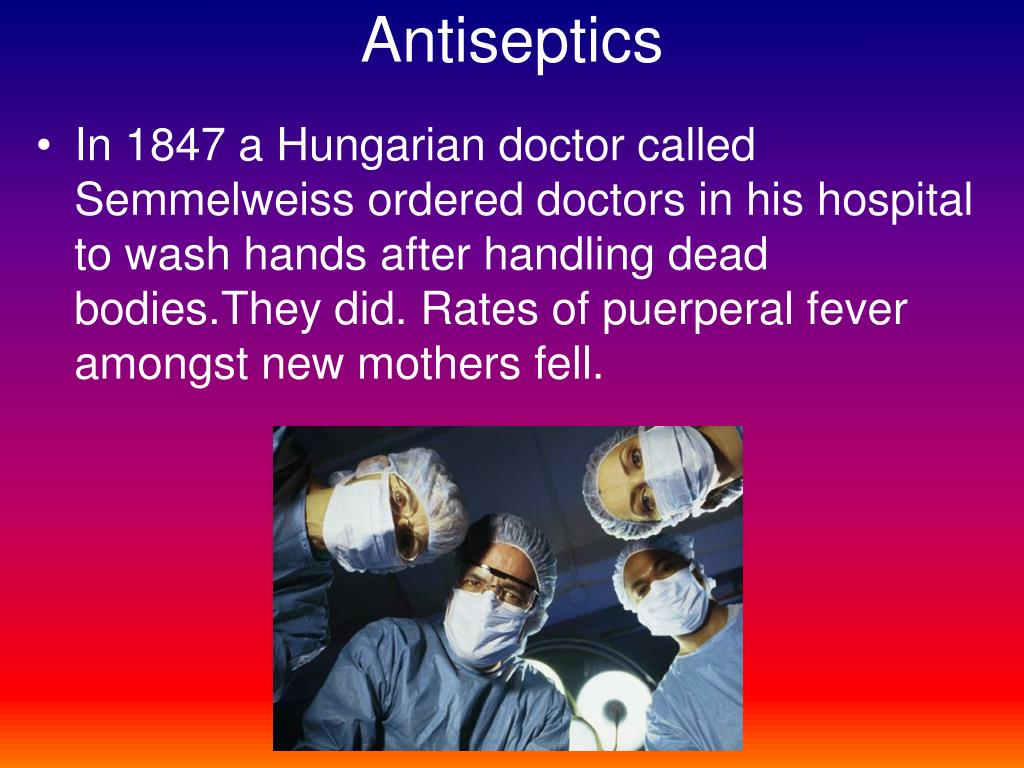 Antiseptics