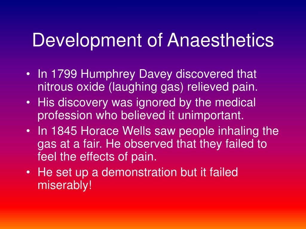 Development of Anaesthetics